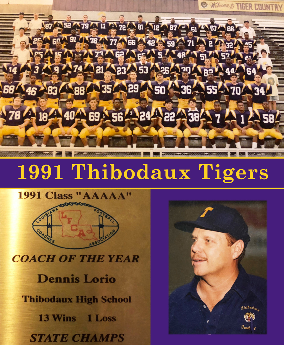 1991 Thibodaux Tigers - AAAAA State Champions!